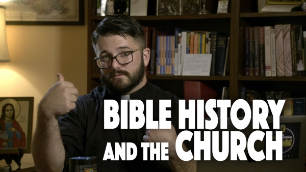 Bible History and the Church