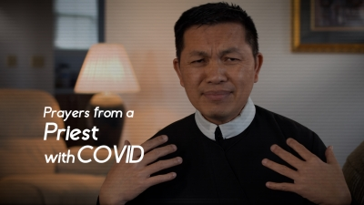 Prayers from a Priest with COVID