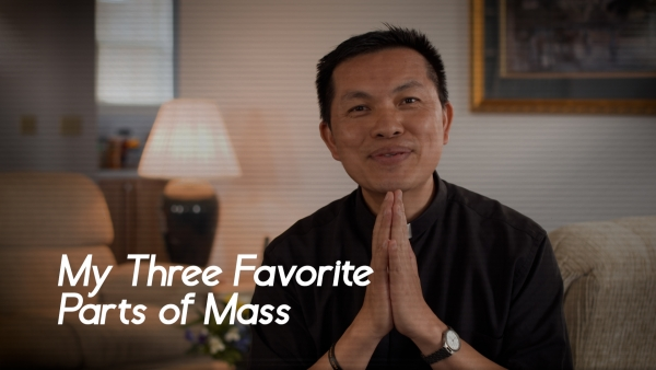 My Three Favorite Parts of Mass